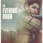 The Evening Hour - Filmin